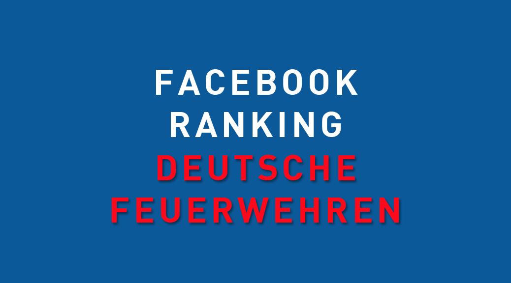 Deutsche Feuerwehren bei Facebook Ranking